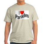 I Love Parades Ash Grey T-Shirt