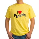 I Love Parades Yellow T-Shirt
