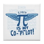 Pi is my Copilot Tile Coaster