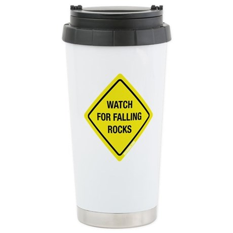 Watch For Falling Rocks Ceramic Travel Mug