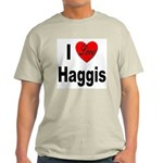 I Love Haggis (Front) Light T-Shirt