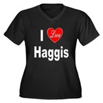 I Love Haggis (Front) Women's Plus Size V-Neck Dar