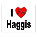 I Love Haggis Small Poster