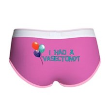 I Had A Vasectomy Women's Boy Brief