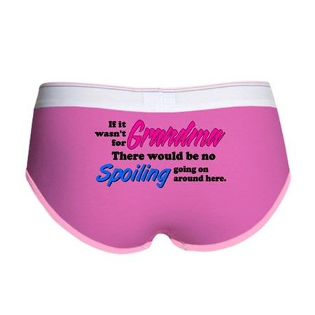 Grandma - No Spoiling! Women's Boy Brief