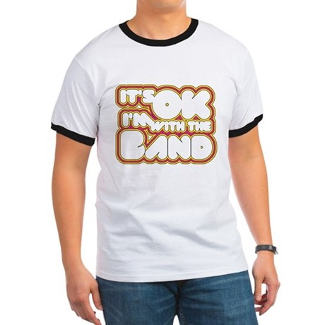 I'm With The Band Ringer T