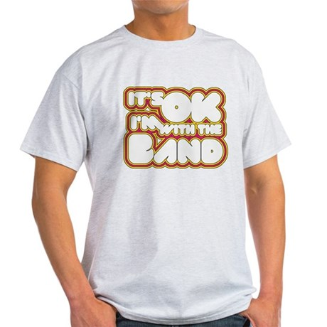 I'm With The Band Light T-Shirt
