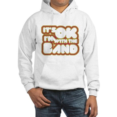 I'm With The Band Hooded Sweatshirt