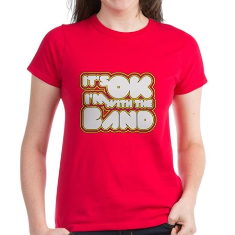 I'm With The Band Womens T-Shirt