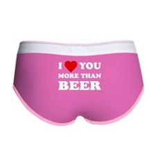 I Love [Heart] You More Than Women's Boy Brief