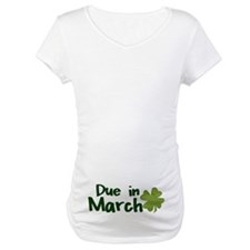 Due in March Maternity Shirt