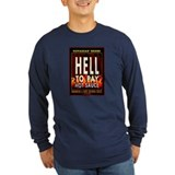 HELL TO PAY Long Sleeve T-Shirt