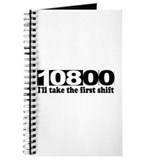 108:00 - I'll Take The First Shift Journal