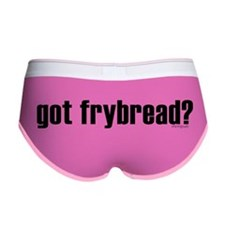 got frybread? * Women's Boy Brief