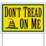 Dont Tread On Me Yard Sign
