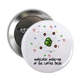 "The Coffee Bean... 2.25"" Button"