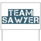Team Sawyer (Lost) Yard Sign