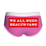 We All Need Health Care Women's Boy Brief