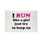 I run like a girl, just try t Rectangle Magnet (10