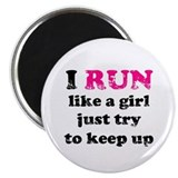 I run like a girl, just try t Magnet