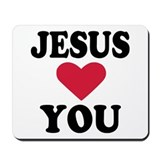 Jesus loves you Mousepad