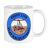 Enjoy Life Play Racquetball Coffee Mug