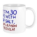 Funny 30th Birthday Coffee Mug