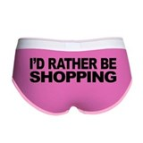 I'd Rather Be Shopping Women's Boy Brief