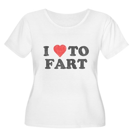 I Love To Fart Womens Plus Size Scoop Neck T-Shir