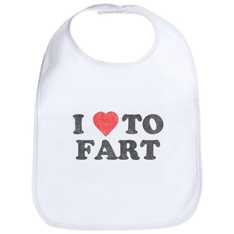 I Love To Fart Bib