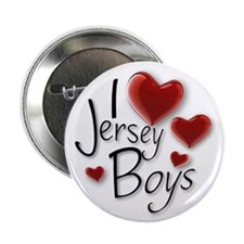 "Jersey Boys 2.25"" Button"