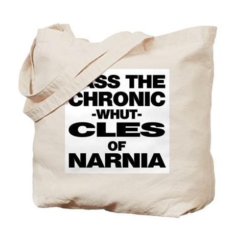 Pass the Chronic-WHUT-cles of Tote Bag