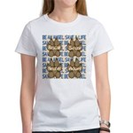 Be An Angel Save A L:ife Women's T-Shirt