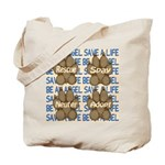 Be An Angel Save A L:ife Tote Bag