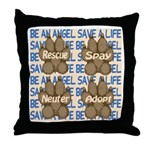 Be An Angel Save A L:ife Throw Pillow
