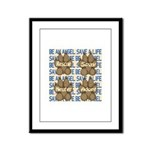 Be An Angel Save A L:ife Framed Panel Print