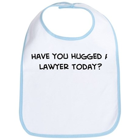 Hugged a Lawyer Bib