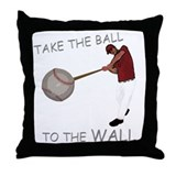 Take the Ball to the Wall Throw Pillow