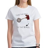 Take the Ball to the Wall Tee