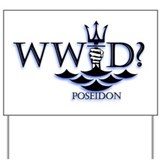 What Would Poseidon Do? Yard Sign