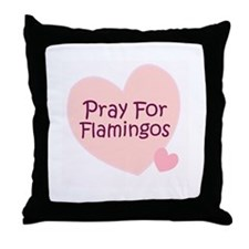 Pray For Flamingos Throw Pillow