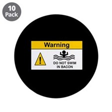 "Funny Bacon Warning 3.5"" Button (10 pack)"