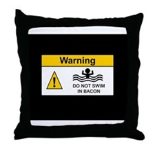 Funny Bacon Warning Throw Pillow