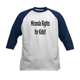 Funny Miranda rights Tee