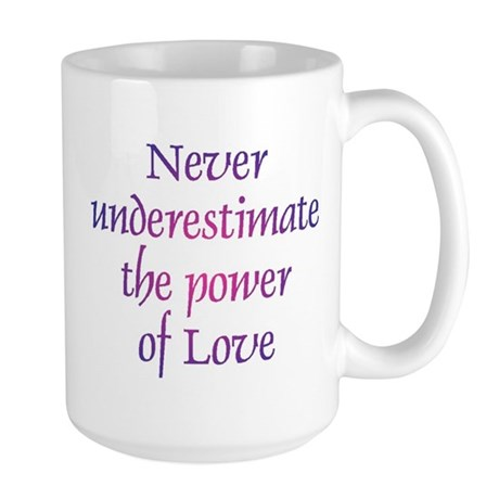 Power Of Love Large Coffee Mug