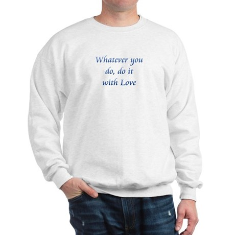 Do It With Love Men's Sweatshirt