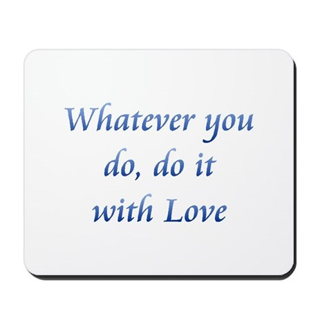 Do It With Love Mousepad