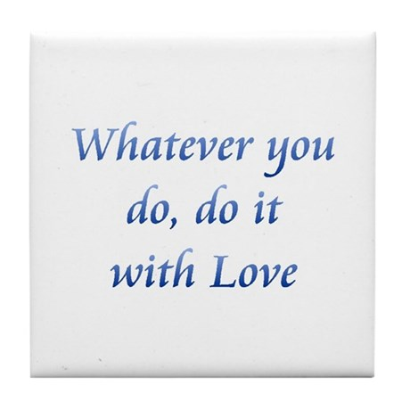Do It With Love Tile Coaster