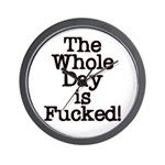 The Whole Day ... Wall Clock