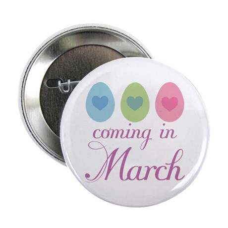 "Cute Pregnancy Easter March 2.25"" Button"